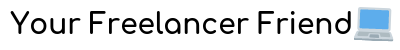 Your Freelancer Friend